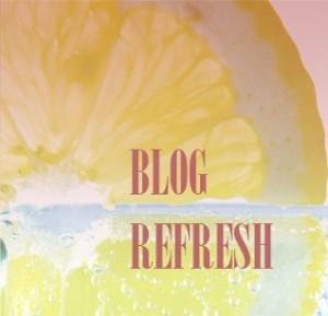 blog refresh